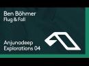 Ben Böhmer - Flug Fall