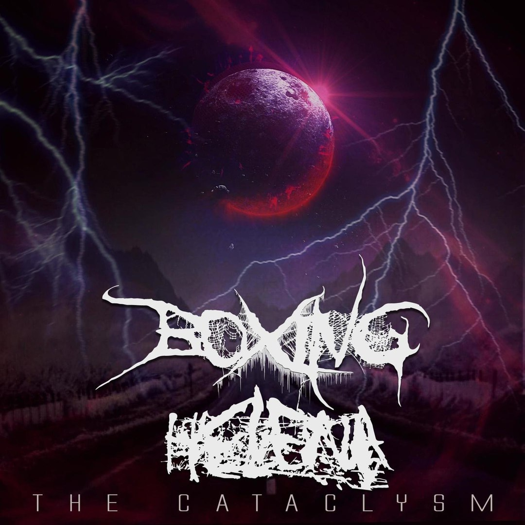 Boxing Helena - The Cataclysm [EP] (2018)