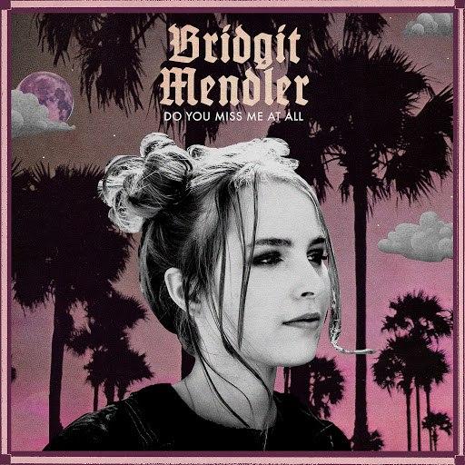 Альбом Bridgit Mendler Do You Miss Me at All