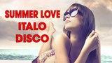 Summer Love Radio Disco Mix II Best of Italo Disco Megamix II Golden Oldies Disco Dance Music