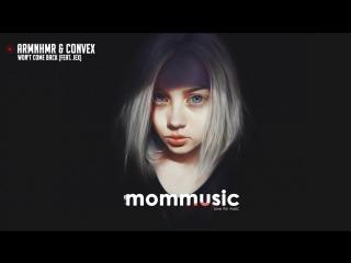 ARMNHMR Convex - Wont Come Back (feat. Jex)