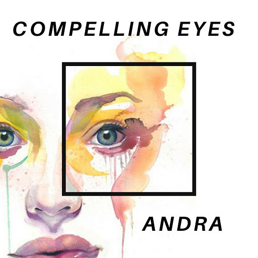 Andra альбом Compelling Eyes