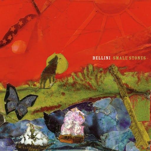 Bellini альбом Small Stones