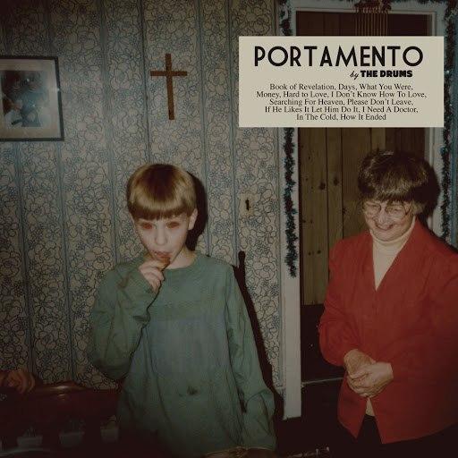 The Drums альбом Portamento