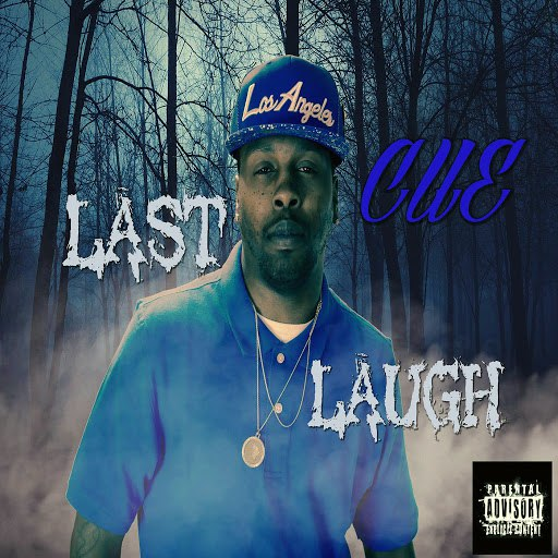 Cue альбом Last Laugh