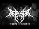 Depraved - Begging For Salvation