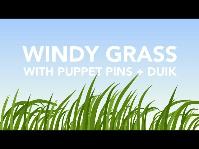 Windy Grass After Effects Tutorial - Puppet Pins DUIK - Augustus the Animator
