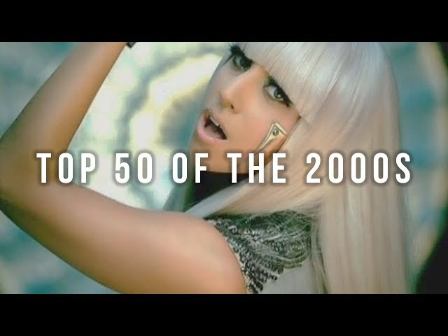 TOP 50 BIGGEST HITS OF THE 2000S