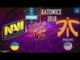 RU NaVi vs Fnatic (BO1)  ESL One Katowice 2018  LAN DAY 1  Group B  20.02.2018