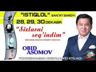 Obid Asomov - Sizlarni sog'indim (2018)