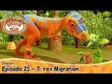 DINOSAUR TRAIN SEASON 1 Episode 25 - T.rex Migration