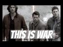 This Is War | Supernatural