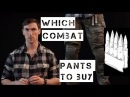 Which combat pants should you buy Crye Drifire Truspec BDU Arc'Teryx Airsoft