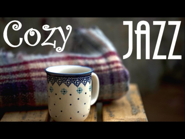 ▶️ COZY WINTER JAZZ [ Smooth Coffee Music ] Best Relax Study Work Compilation