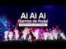 Harmonia do Samba - Ai Ai Ai (Samba de Roda) | DVD Ao Vivo Em Brasília