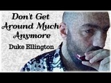 Don't Get Around Much Anymore (Duke Ellington) - Harmonica Blues