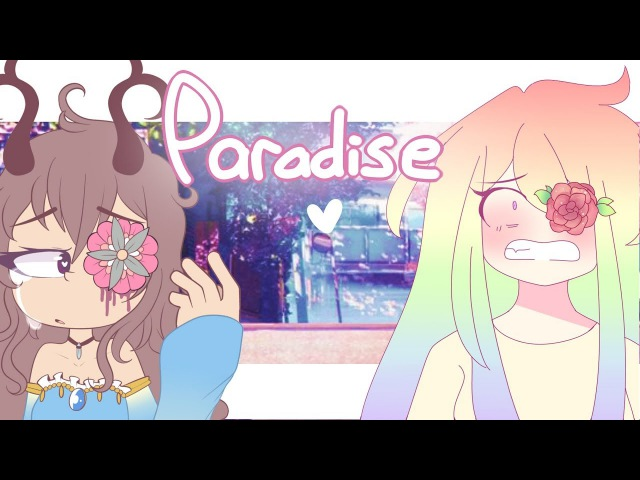 PARADISE - MEME -【Collab with kwitchi】