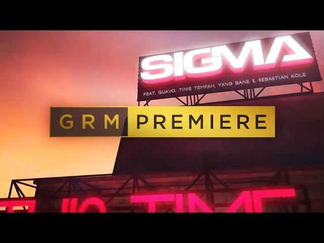 Sigma - Forever ft. Quavo, Tinie Tempah, Yxng Bane & Sebastian Cole   GRM Daily