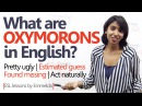 Learn what are 'Oxymorons' in English Spoken English lesson