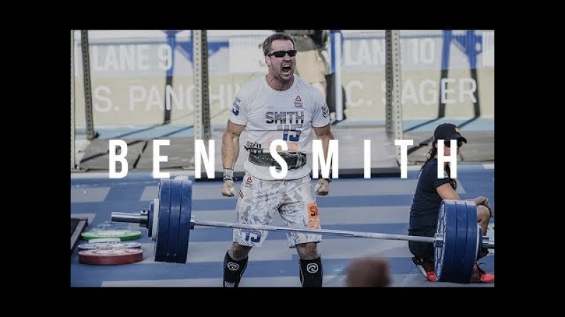 BEN SMITH - CrossFit Motivation Video