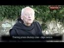 Tak żyją mnisi. Ojciec Leon szczerze o życiu w klasztorze