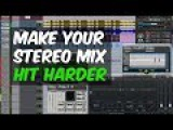 Only have a stereo mix Make it hit harder! - Warren Huart Produce Like a Pro
