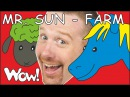 Mr. Sun Farm Animals NEW from Steve and Maggie | Stories for Kids | Speaking Children Wow English TV