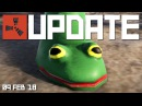 Frog boots return and leaving early access   Rust update 9th Feb 2018