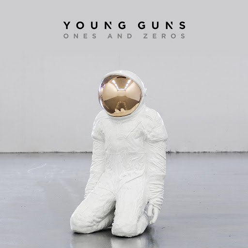 Young Guns альбом Ones And Zeros (Deluxe)