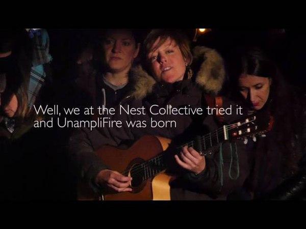 Nest Collective Presents - UnampliFire
