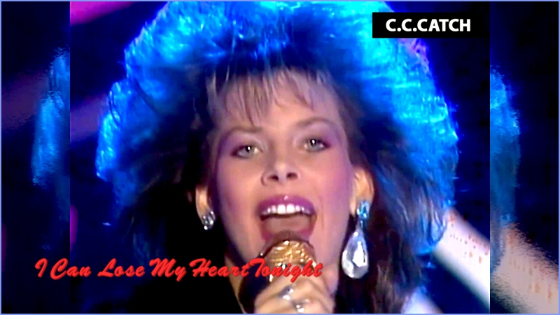 C.C.Catch «I Can Lose My Heart Tonight» (1985)