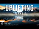 ♫ Uplifting Trance Mix January 2018 Vol 62 ♫