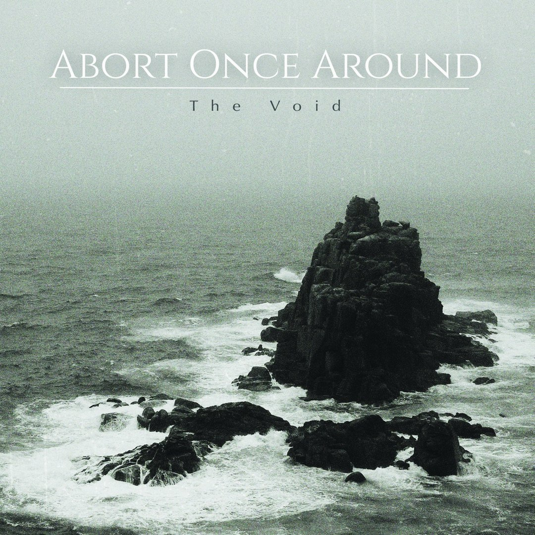 Abort Once Around - The Void [EP] (2018)