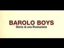 Barolo Boys Storia di una rivoluzione