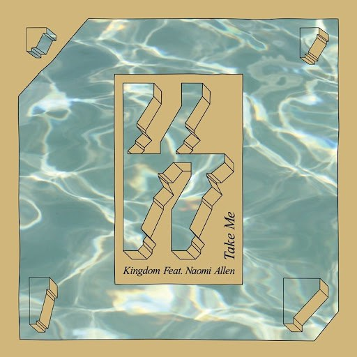 Kingdom альбом Take Me (feat. Naomi Allen)