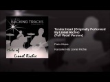 Tender Heart (Originally Performed By Lionel Richie) (Full Vocal Version)