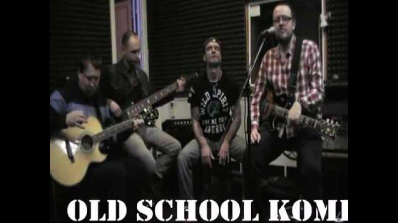 Old School Komi (acoustic) part.4