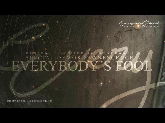 Evanescence: Everybody´s Fool (Demo Misc Tracks)