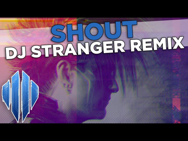 Scandroid - Shout (DJ Stranger Remix)