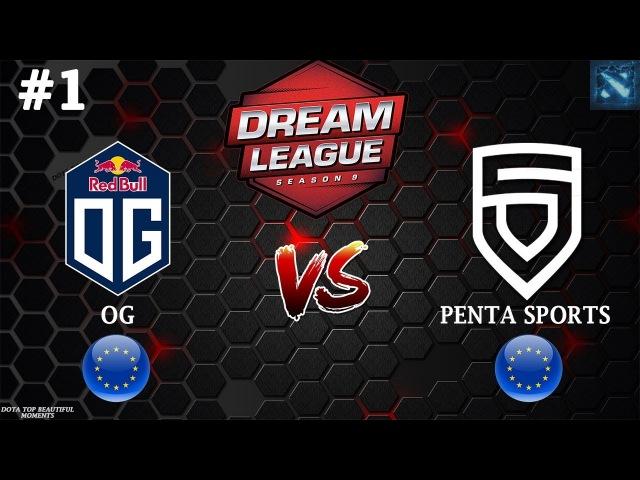 [RU1] OG vs PENTA (BO3)   DreamLeague Season 9   EUROPE   Round 1   15.02.2018