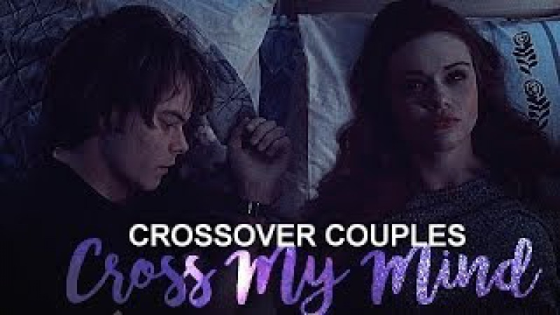 » crossover couples   cross my mind (15k)