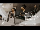 United - No Foreign Lands: Pt.1 Lyon