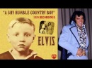ELVIS PRESLEY - A SHY HUMBLE COUNTRY BOY