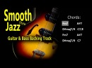 Smooth Jazz 2 5 1 6 Guitar Bass BackingTrack Fm 84 Bpm