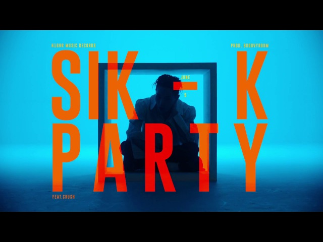|Teaser| Sik-K - party (SHUT DOWN) (Feat. Crush)