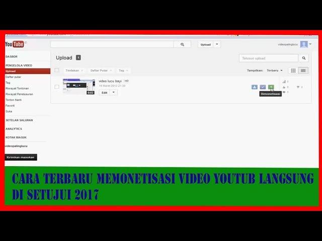 Cara terbaru memonetisasi video youtub langsung disetujui 2017