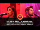 Humera Channa Nabeel Shaukat Mujh Se Pehli Si Muhabbat Coke Studio Season 10 Episode 3