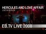 Hercules And Love Affair live in Berlin (2008)