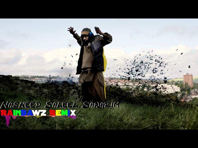 Nasheed Saleel Sawarim (Inwayn Remix)
