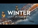 Winter Saint Petersburg Russia 6K Shot on Zenmuse X7 Drone Зимний Петербург аэросъёмка